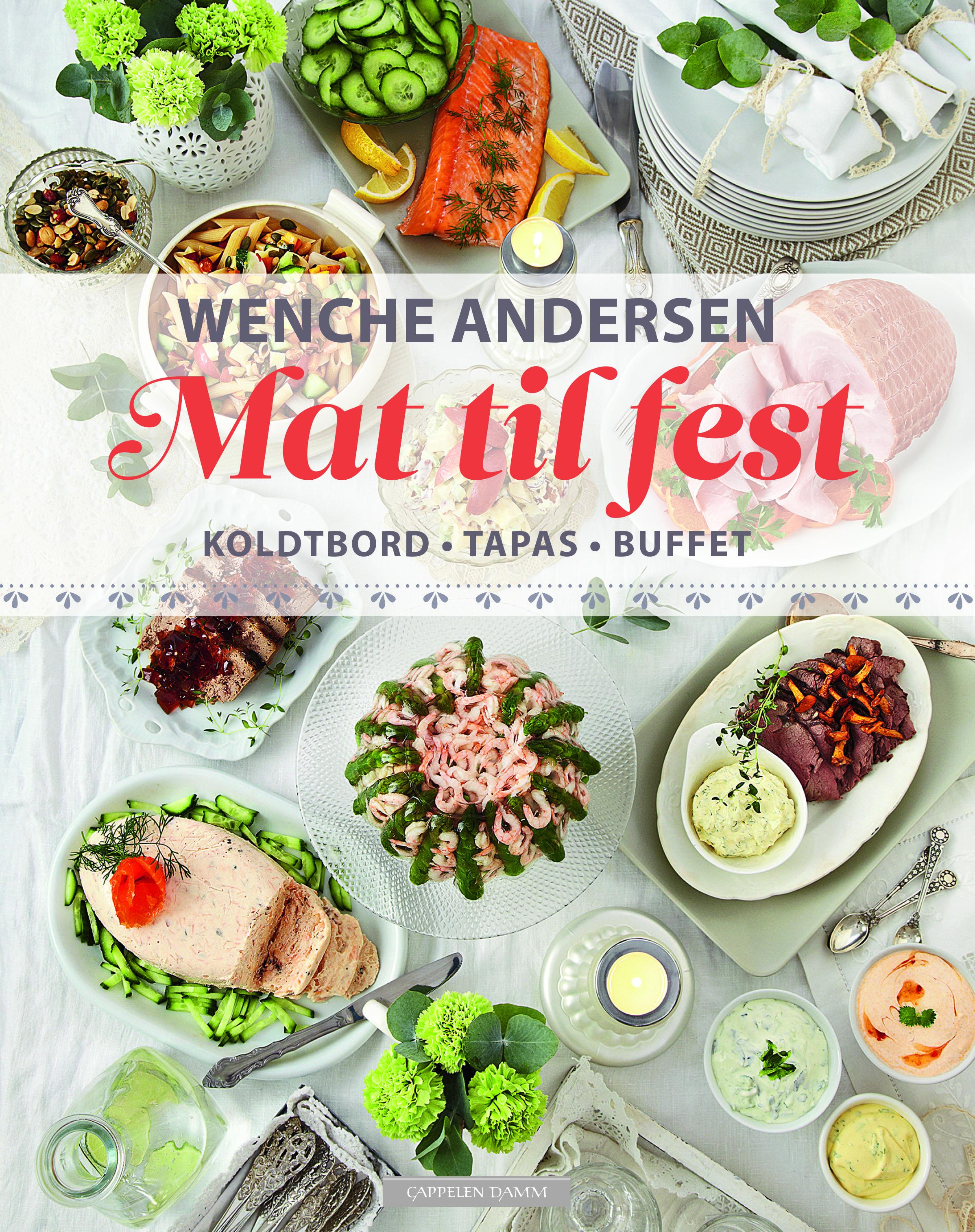 Mat til fest. Koldtbord – Tapas – Buffet | Notabeneblogg